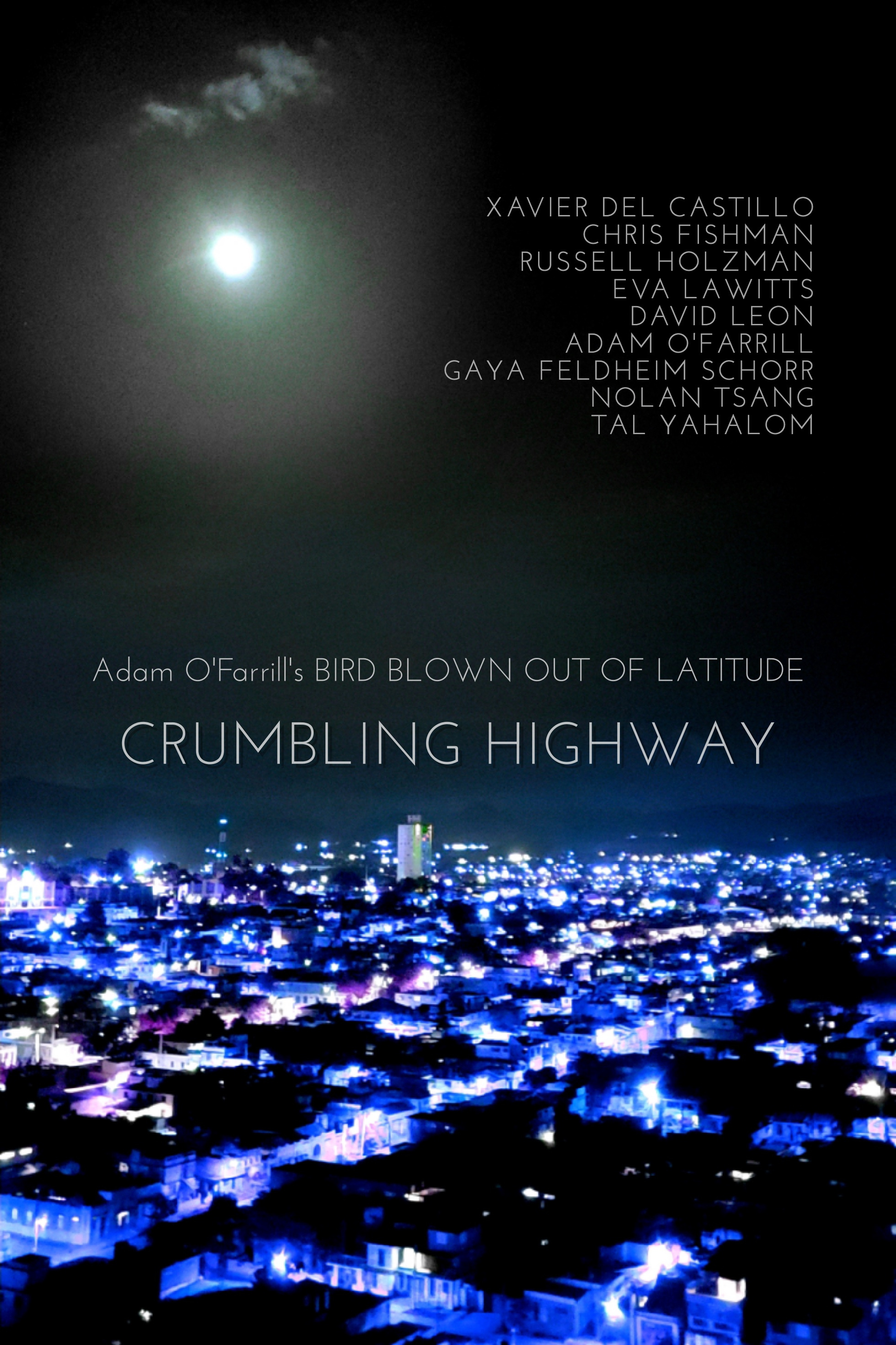'Crumbling Highway' from Adam O'Farrill's  Bird Blown Out of Latitude (2019)