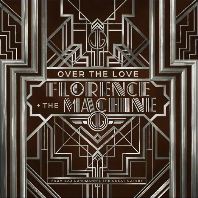 Over the Love (2013) - The Great Gatsby Soundtrack by Baz Luhrmann