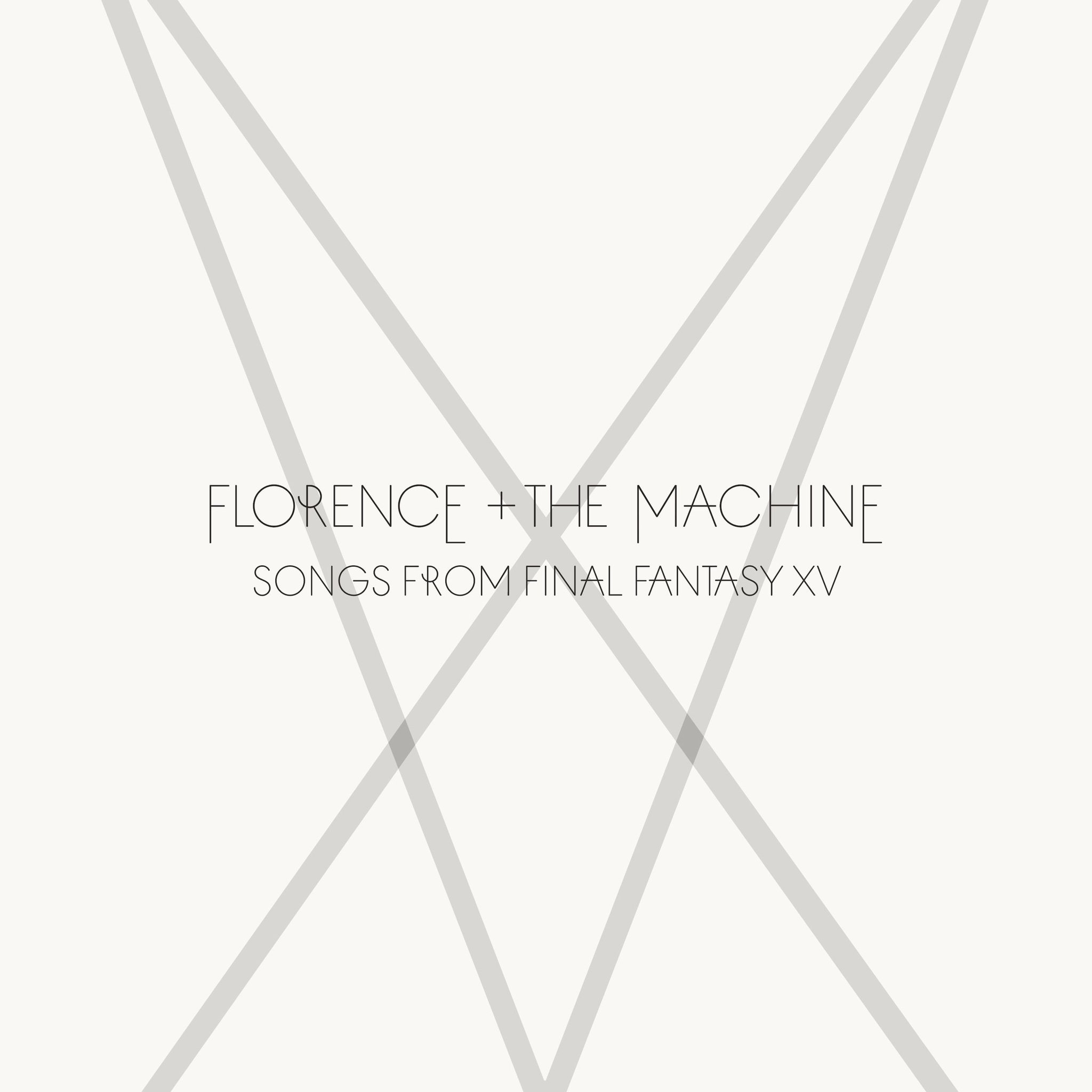 SongsfromFinal FantasyXVFlorence+ The Machine  Too Much Is Never Enough  Stand By Me  I Will Be