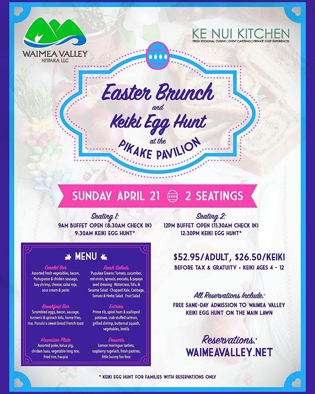 Join us Sunday 4/21/19 at Waimea Valley for our annual Easter brunch and egg hunt!! Make your reservations today, at www.waimeavalley.net