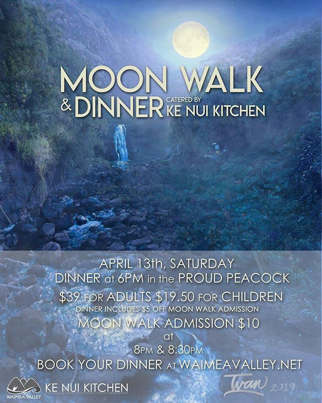 It's that time of year again, weather is beautiful, spring is here and the moon walk is back! April 13th is the start of our monthly dinner and moon walks! Book your reservations today, at www.waimeavalley.net 🌝