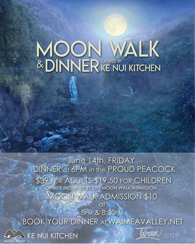 The next Moon Walk and dinner is happening June 14th Friday. @kenuikitchen is preparing a special menu $39 adults $19.50 children. Book your dinner today! Moon Walk is $10 at 8 pm and 8:30 pm. 🎨by @jimmymacktattoo #waimeavalley #proudpeacock #dinner #familynight #familynightout #mahina #moonwalk #summerfun #drinks #ladiesnight #guysnightout #gettogethers #fun #moonlight #beautiful #food #threecoursemeal #kenuikitchen #privatechef