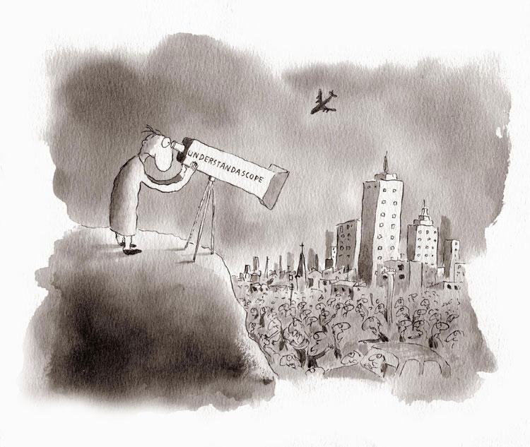 Michael Leunig 's cartoon of the Understandascope