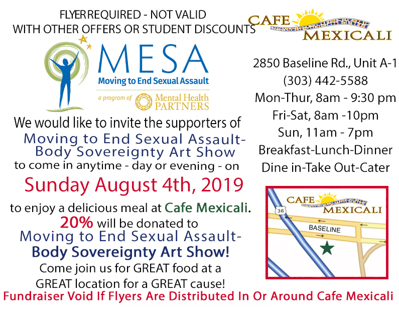 Print this flyer and bring it with you when you dine at Cafe Mexicali on August 4th!