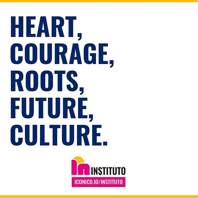 Join us for our Launch Party and experience heart, courage, roots, future, and culture in a unique way! iconico.io/instituto for more information and to RSVP.