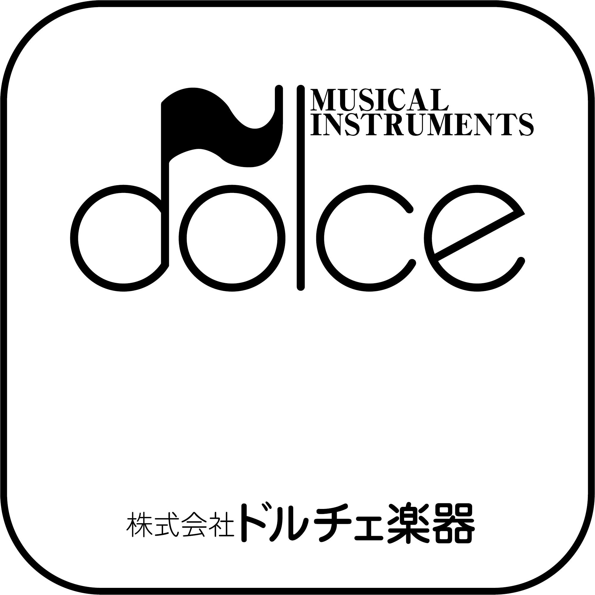 Dolce Musical Instruments - Tokyo  Custom & Q Series