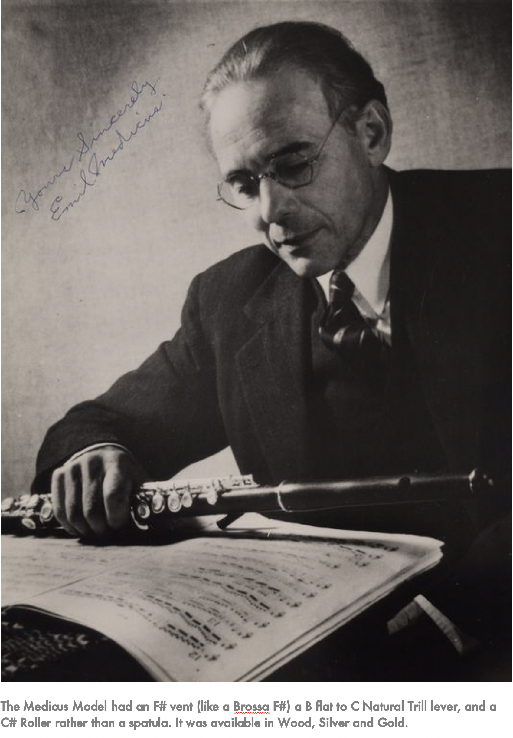 1915 – Haynes makes their first solid silver piccolo #3188 1916 – Collaboration with the flutist Emil Medicus (pictured)1918 – Workshop moves to 34 Columbus Avenue, Boston1918 – Responding to many requests from American Bands - Haynes makes their first A flat Piccolo #45461918 – Wooden flute production ceases except for special orders -