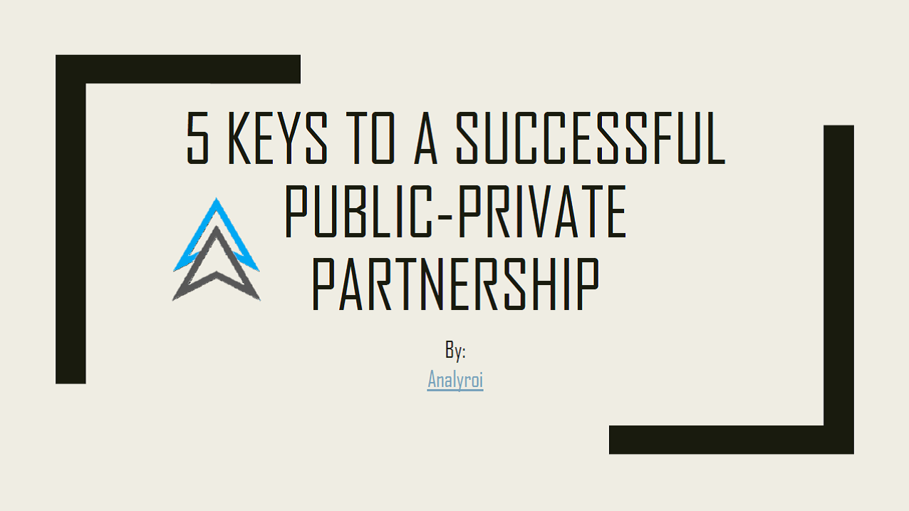 5 Keys to a Successful Public-Private Partnership.png