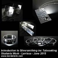 Larrissa Silversmithing 2015 June.jpg