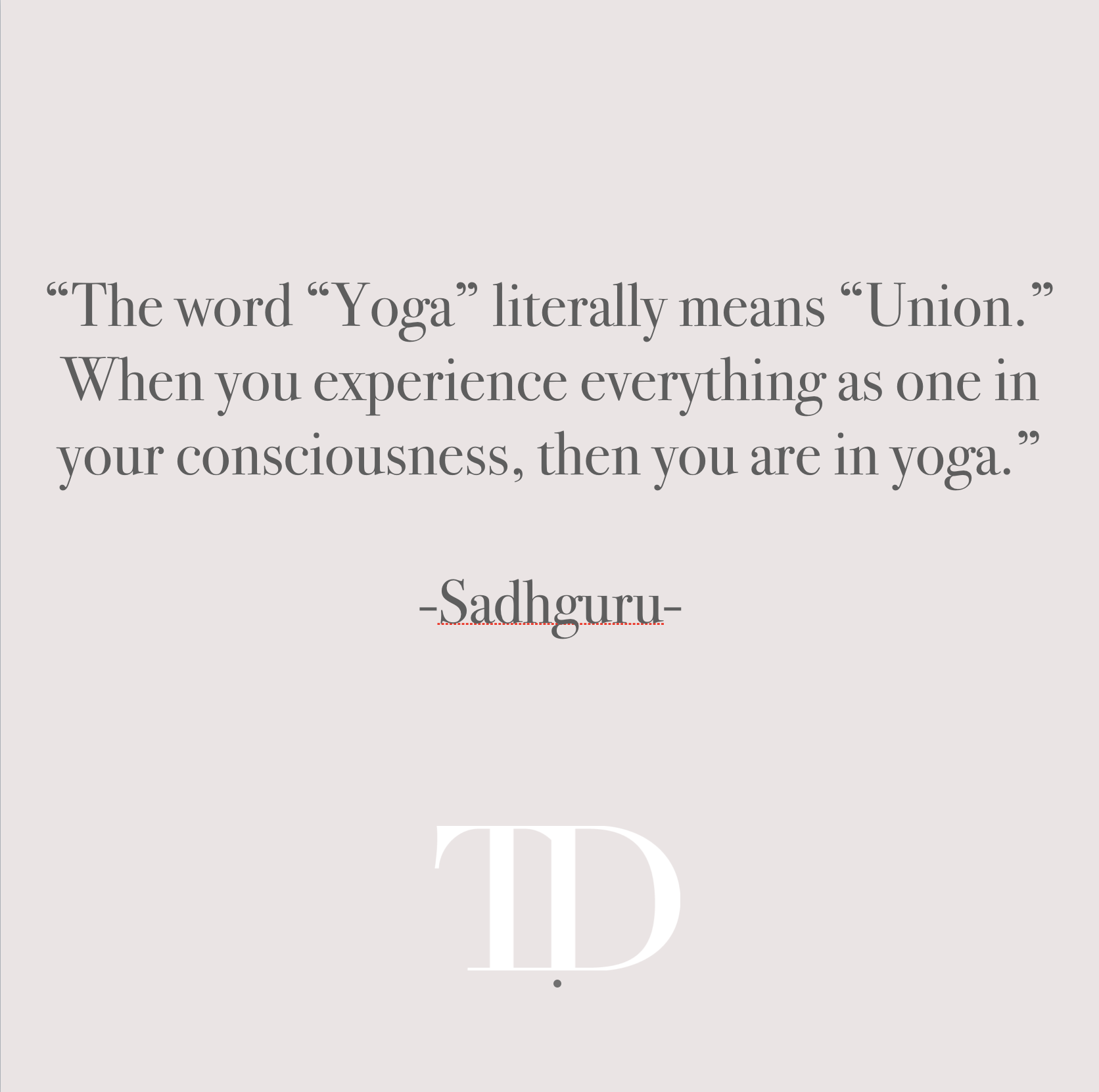Sadhguru: Yoga means Union