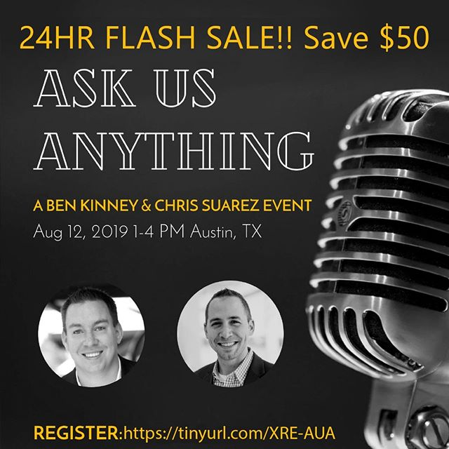 FLASH SALE! You only have 2️⃣4️⃣ hours to SAVE $50 on Ask Us Anything with Chris Suarez and Ben Kinney! You don't want to miss this once in a lifetime opportunity! Bring your questions and your notebooks - leave with invaluable insight from two of the greatest minds in real estate! TICKETS ARE SELLING OUT FAST! Act now!