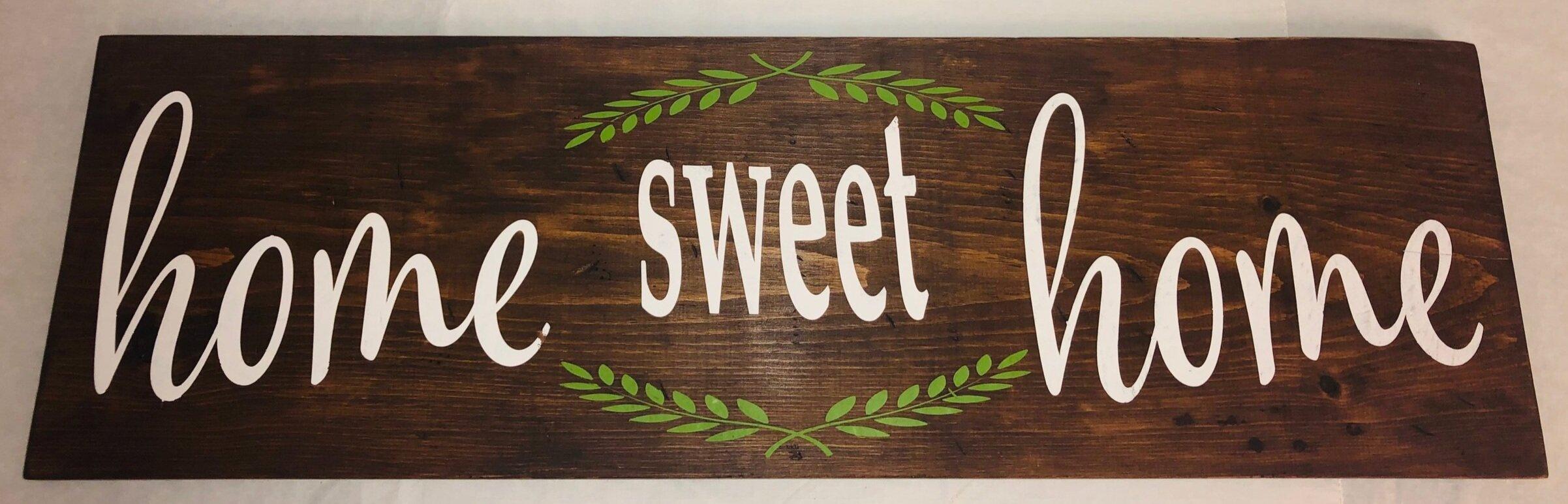 Home Sweet Home Option #3