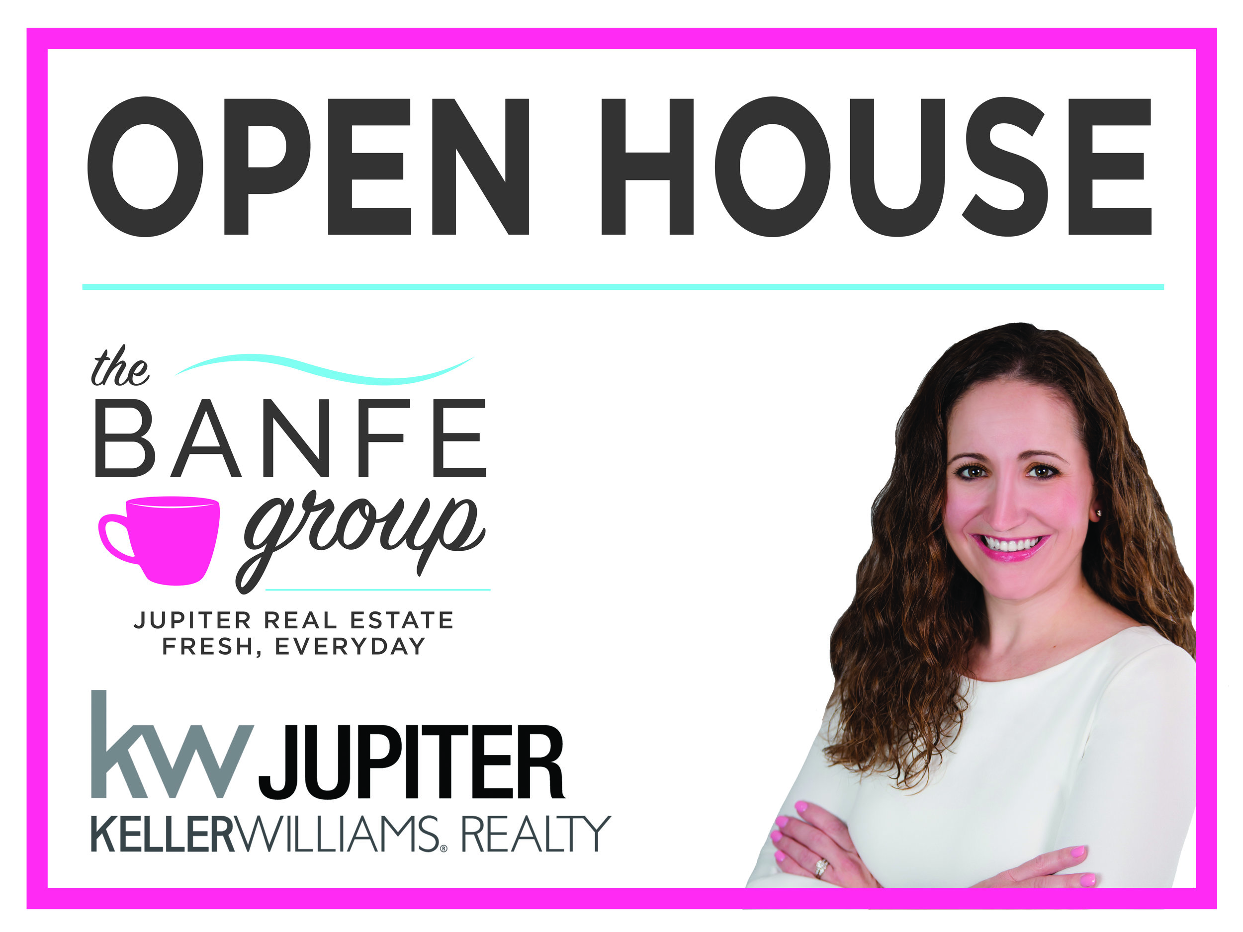 The Banfe Group Open House Sign Design