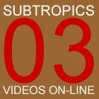 Subtropics 2003