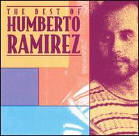 The Best of Humberto Ramirez