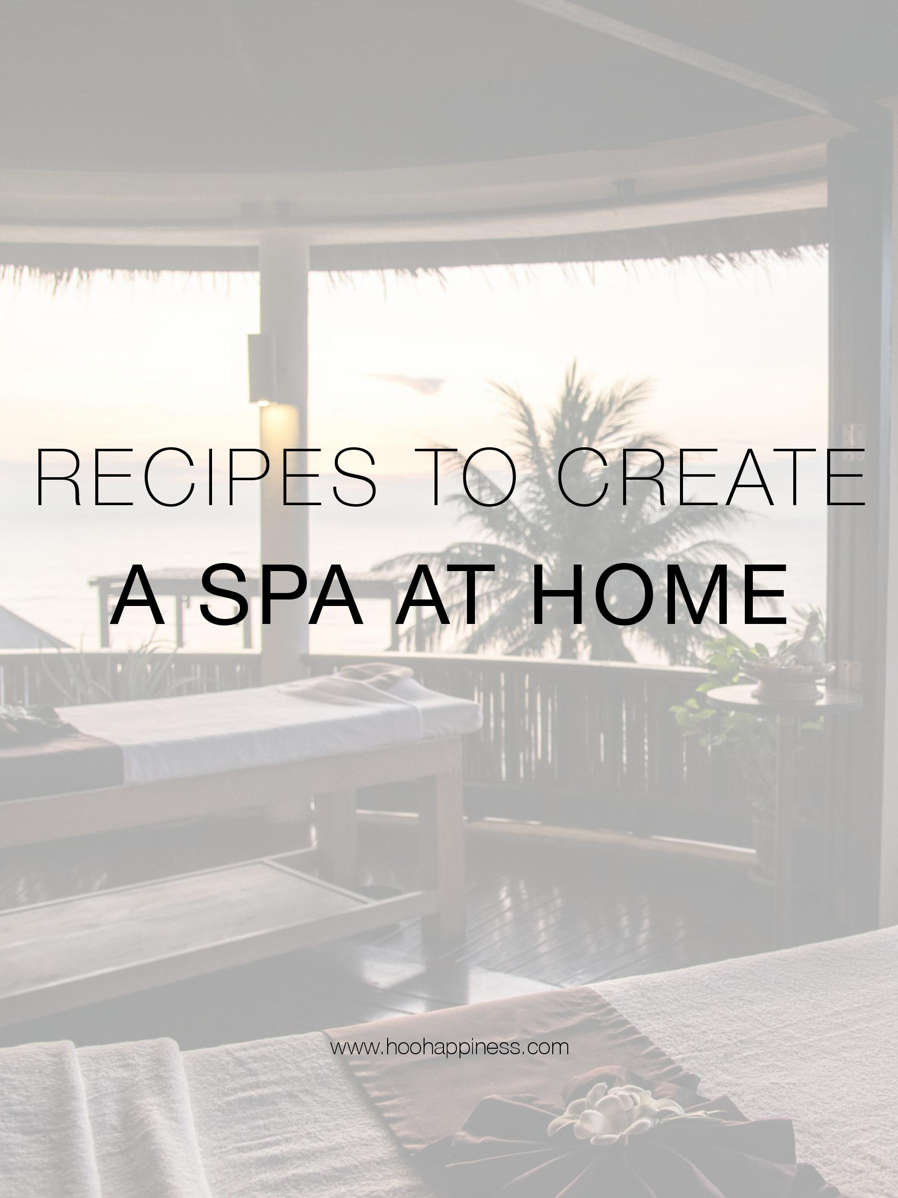 DIY Recipes to create an all natural spa at home using essential oils, HOO Happiness Blog
