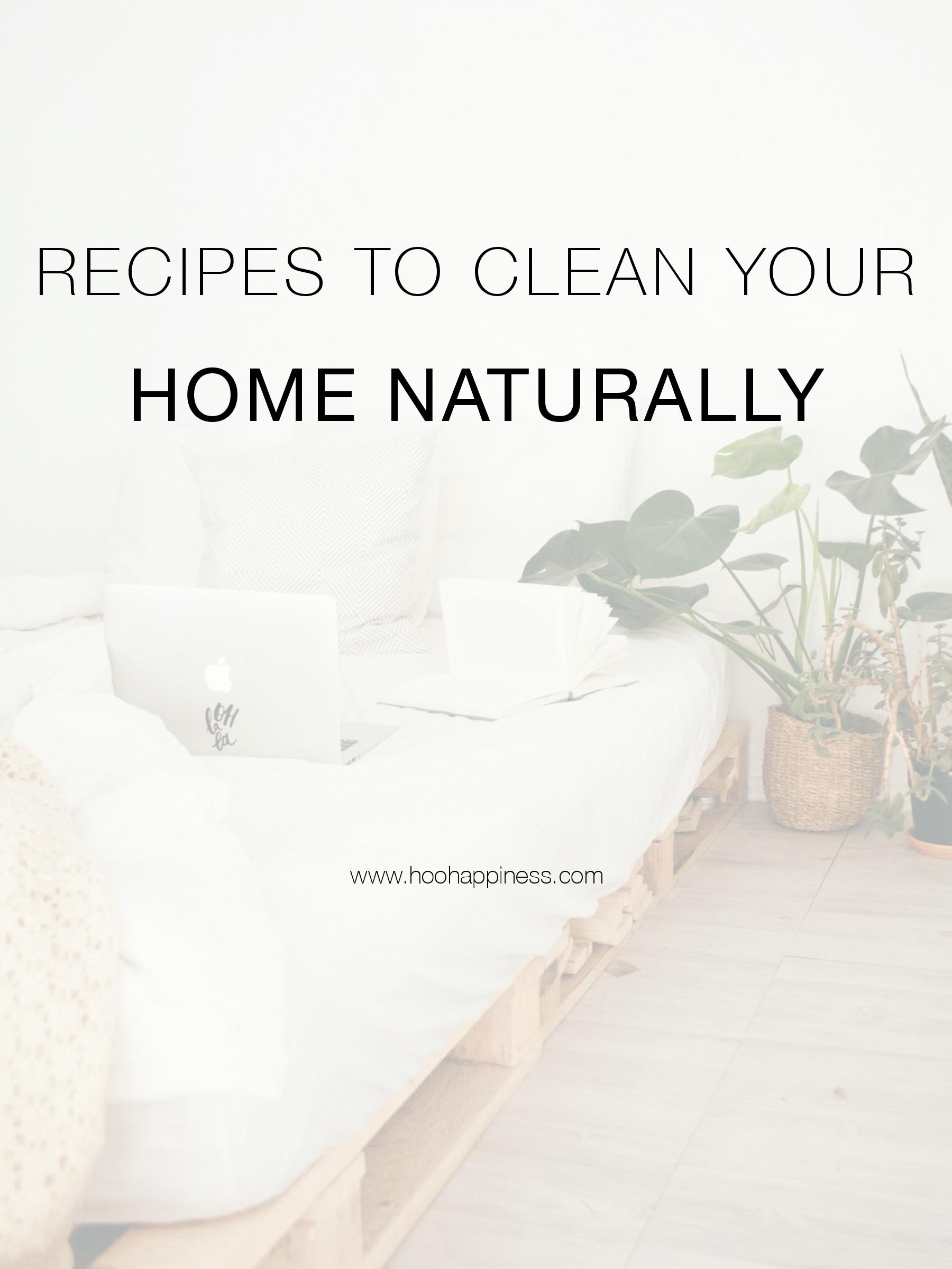 DIY Recipes to clean your entire home naturally using only 4 ingredients