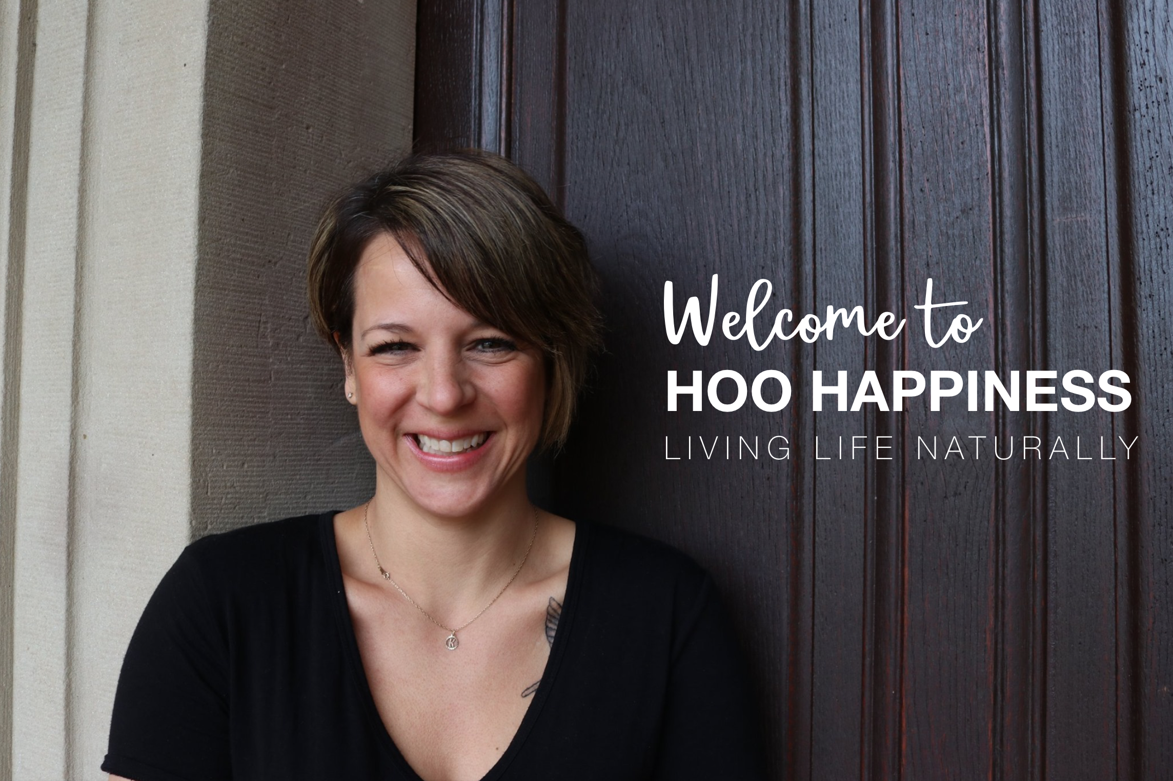 Welcome to the HOO Happiness Homepage; Living Life Naturally