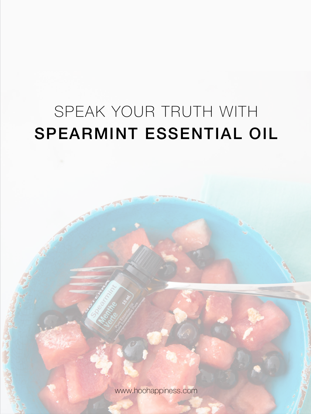 Speak your Truth with Spearmint Essential Oil, dōTERRA, HOO Happiness