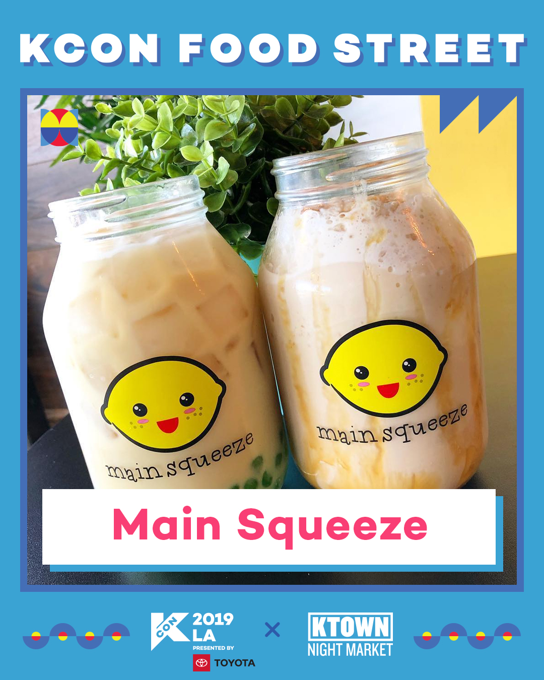 Main Squeeze (Booth 22)