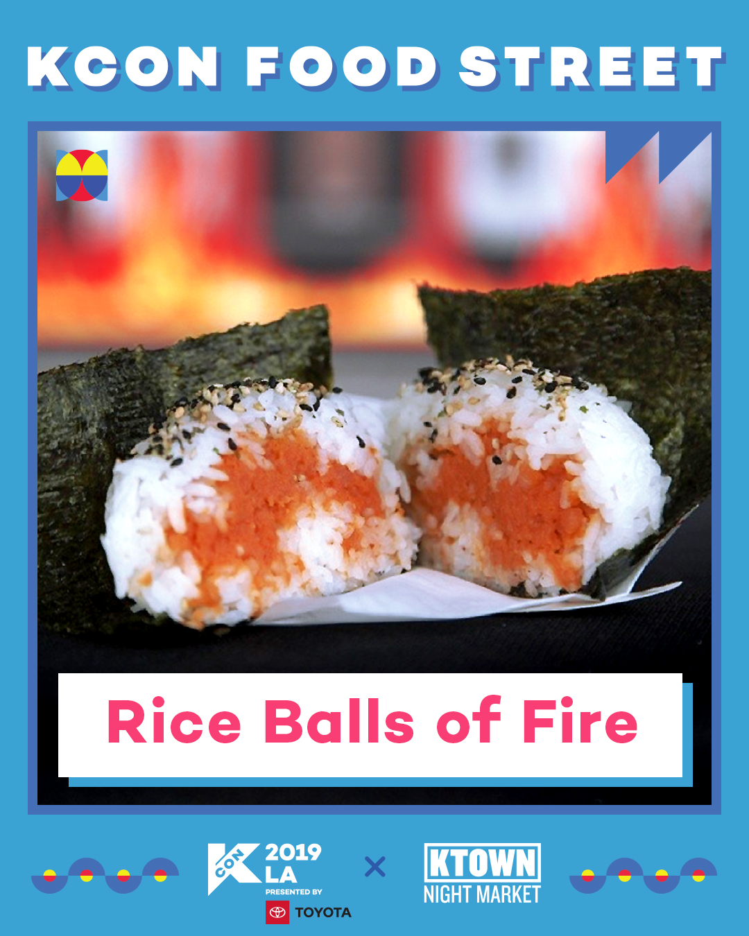 Rice Balls of Fire (Booth 23)