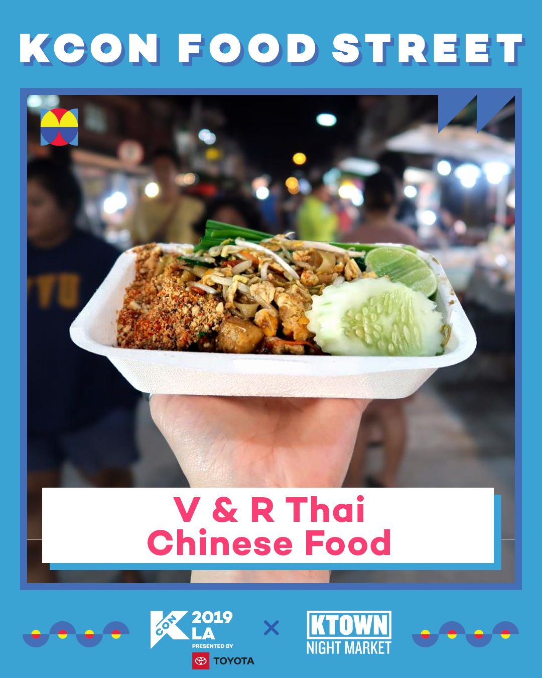 V & R Thai-Chinese Food (Booth 29)