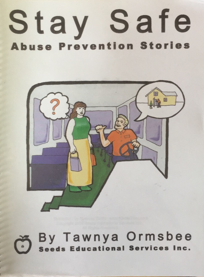 interactive books - INTERACTIVE BOOKS: BUILDING JUDGMENT SKILLSSTAY SAFE – An interactive book addressing abuse prevention, written by a self-advocate and survivor. Includes a DVD. For use by a therapist or through one-on-one instruction, for teaching skills to prevent abuse.Please call for pricing.