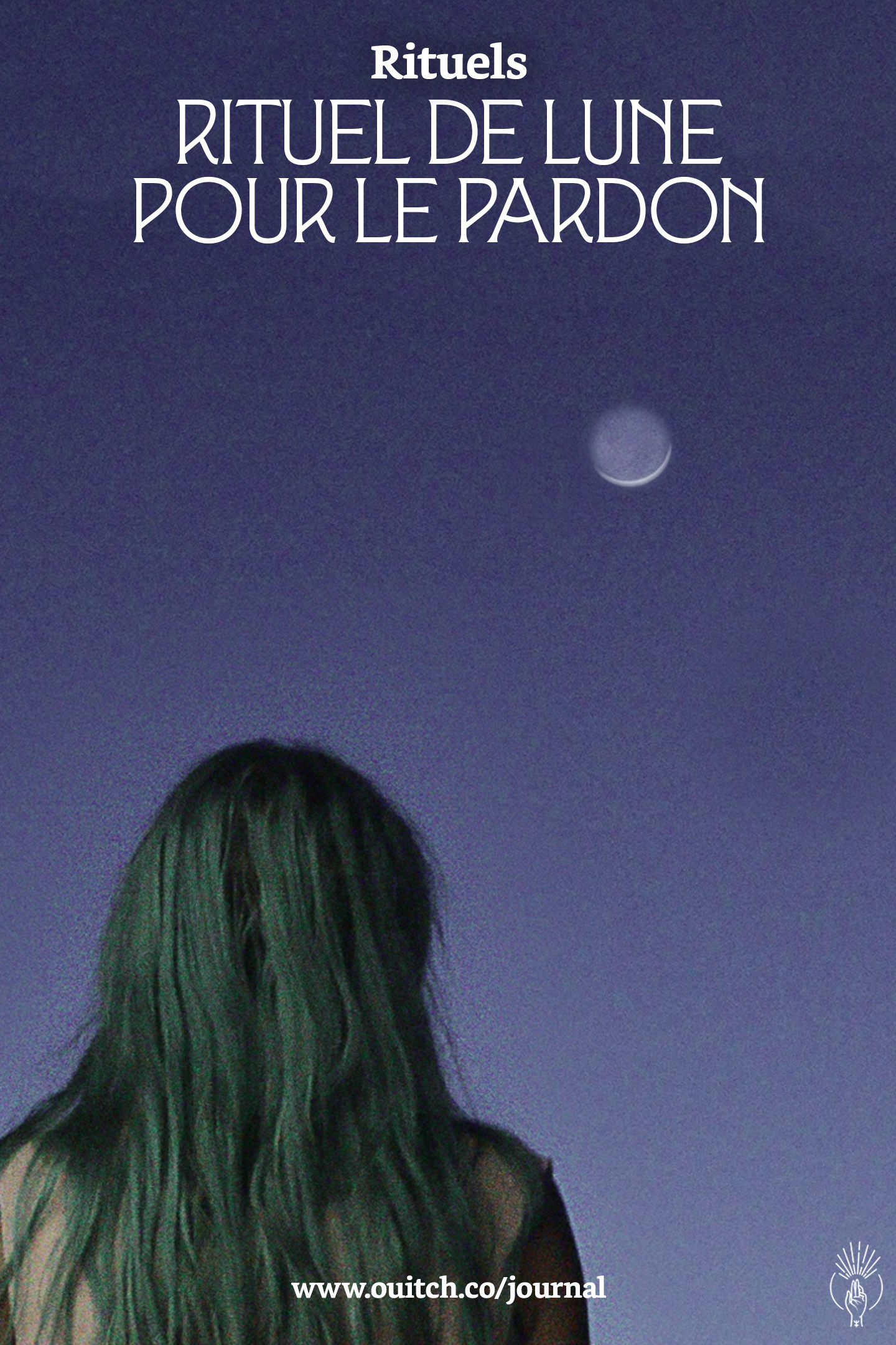 Cover Pinterest Rituel de Lune pour le Pardon.jpg