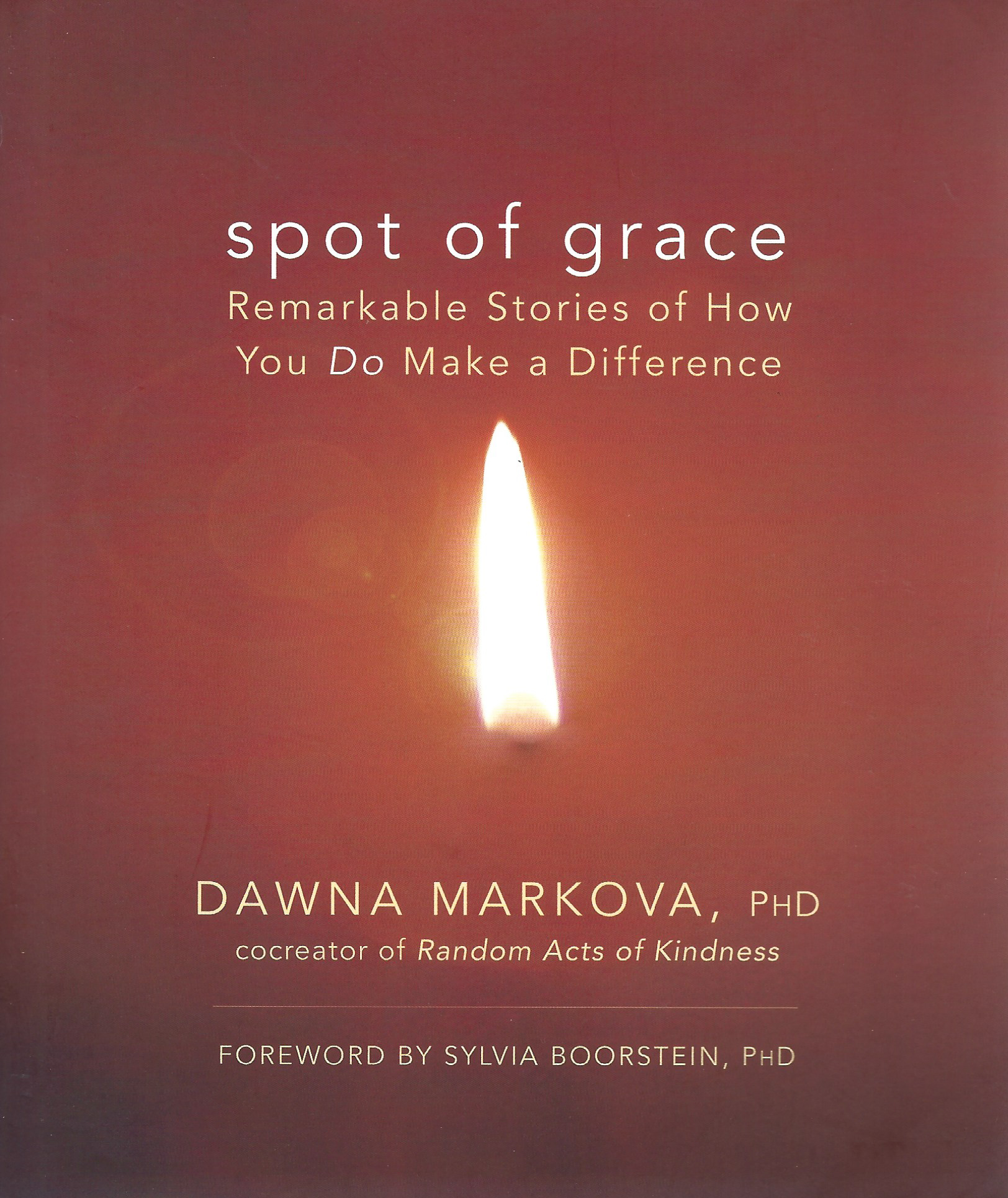 Spot of Grace | Dawna Markova, PhD