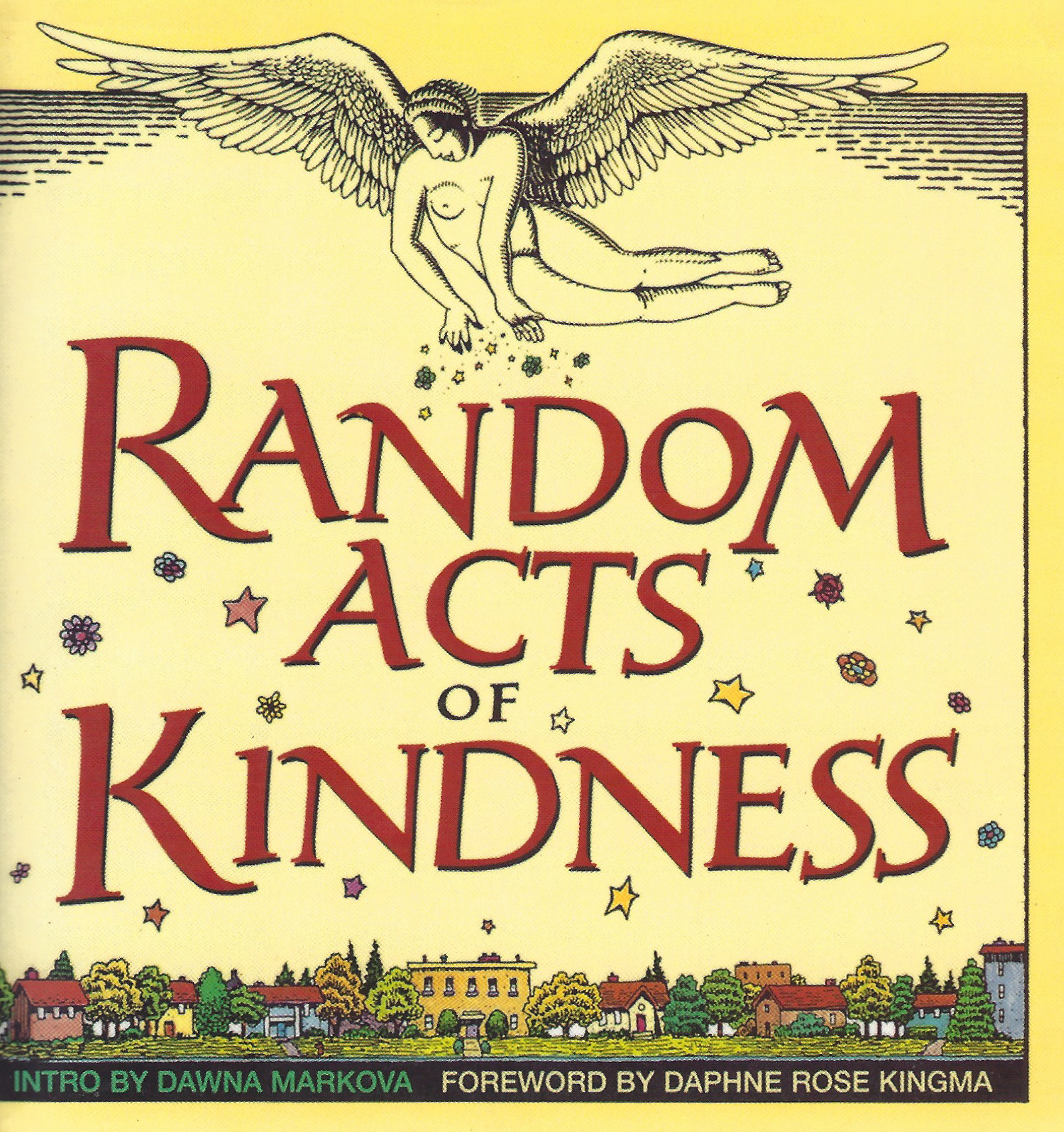 Random Acts of Kindness | Dawna Markova, PhD