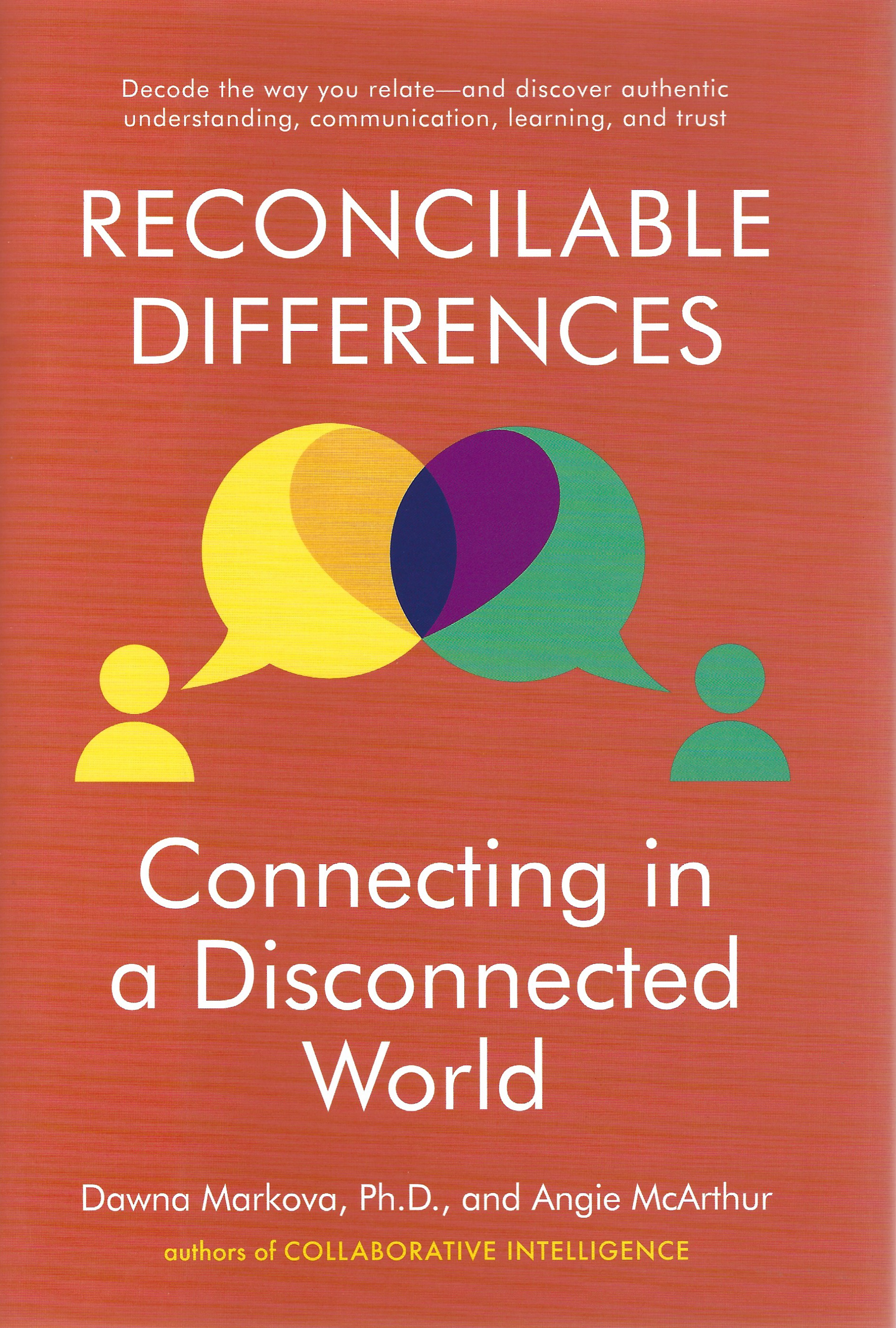 Reconcilable Differences | Dawna Markova, PhD & Angie McArthur
