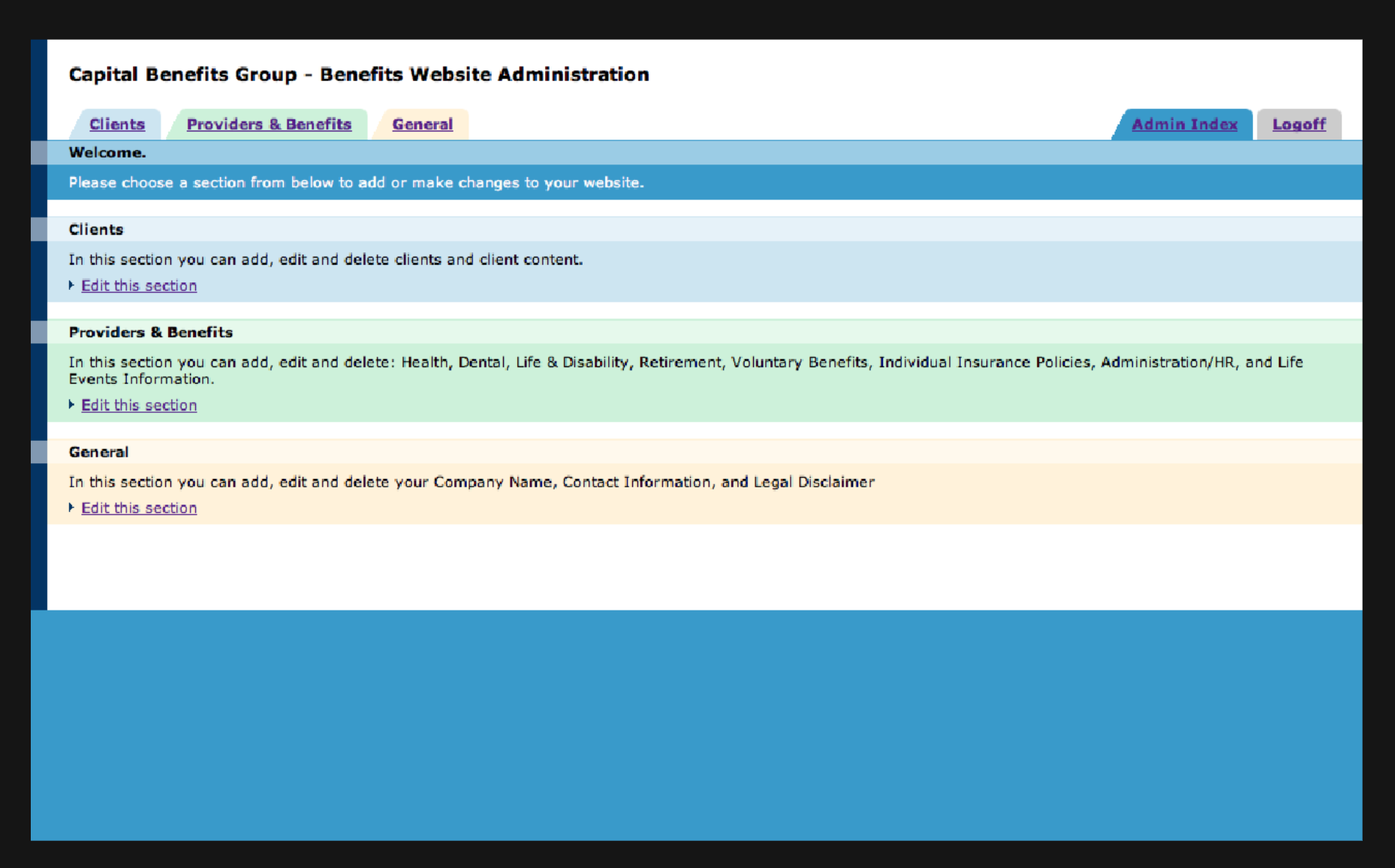Screenshot of what a benefits administrator saw when they logged into the management system