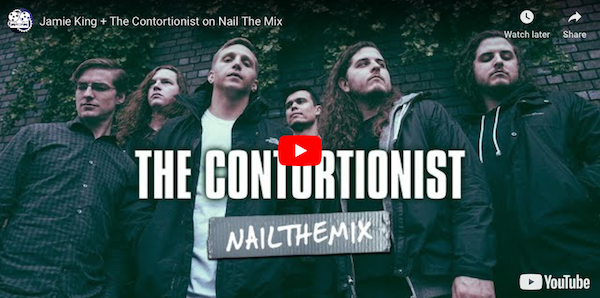 Jamie King/The Contortionist-Nail The Mix - Click picture to view
