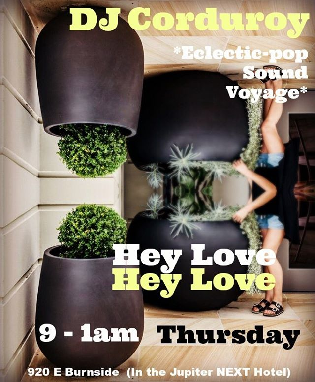 New Venue alert: *eclectic-pop sound voyage* makes its debut at Hey Love (inside Jupiter NEXT hotel) this Thursday. 9-1am.