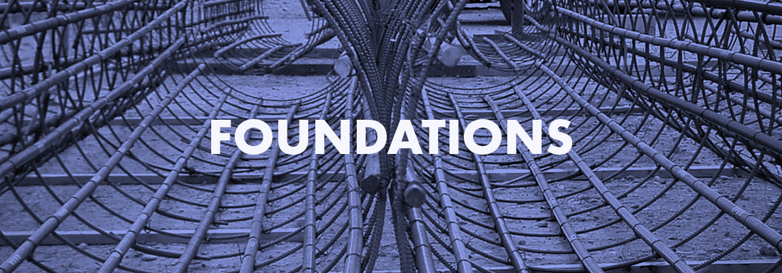 DEEP FOUNDATIONS, SHALLOW FOUNDATIONS, FOUNDATION WALLS