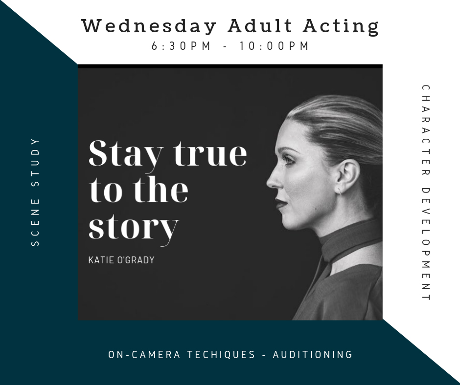 Wednesday Adult Acting with Coach Katie