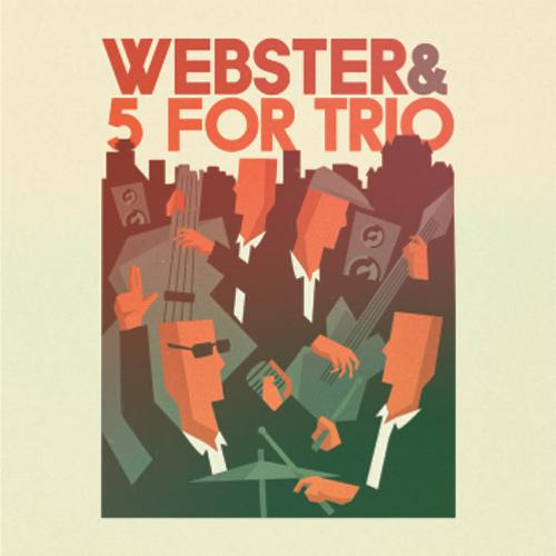 WEBSTER & 5 FOR TRIOPremière partieValérie Clio & Guillaume Méthot - D'AUTEUIL / 20h30