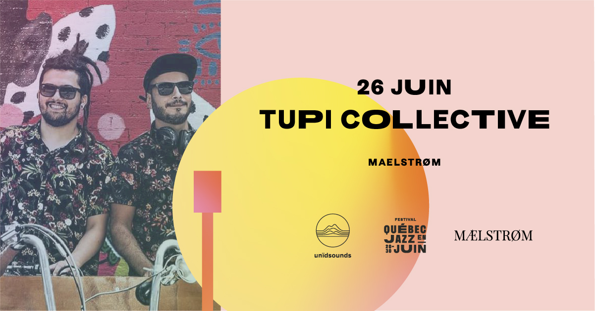 26 juin - Tupi Collective - Facebook.jpg