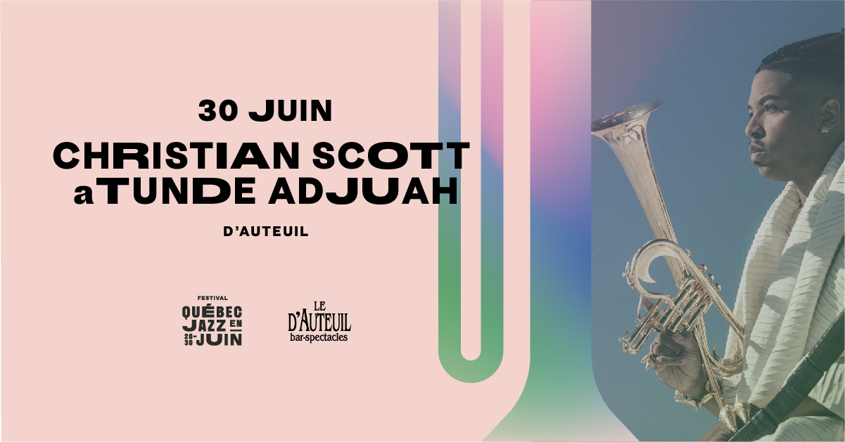 30 juin - Christian Scott Sextet - Facebook.jpg