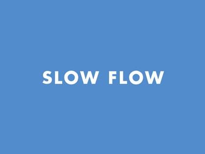 SLOW-FLOW.jpg