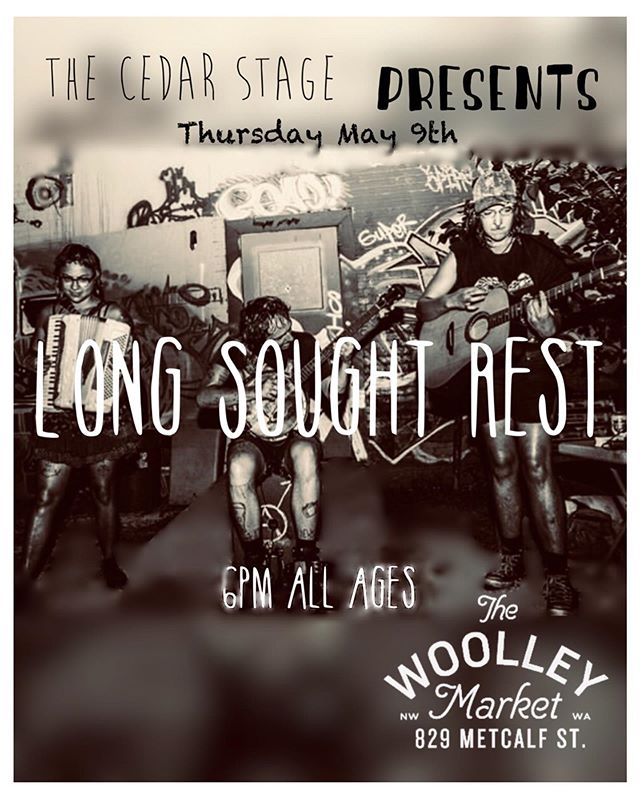 This thursday on the Cedar Stage! Don't miss @long.sought.rest . . . . #folkpunk #skagitartmusic #pnw #skagitvalley #woolleymarket #cedarstage #buskers #trainhoppers