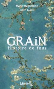 """Livre - """"G.R.A.I.N. Histoire de fous"""""""