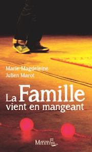 """Livre - """"La Famille vient en mangeant"""""""