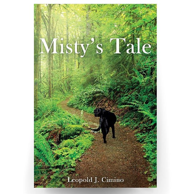 Misty's Tale from author Leopold J. Cimino available 1 June wherever books are sold. Reserve your copy today. #booklover #reading #doglovers #labrador