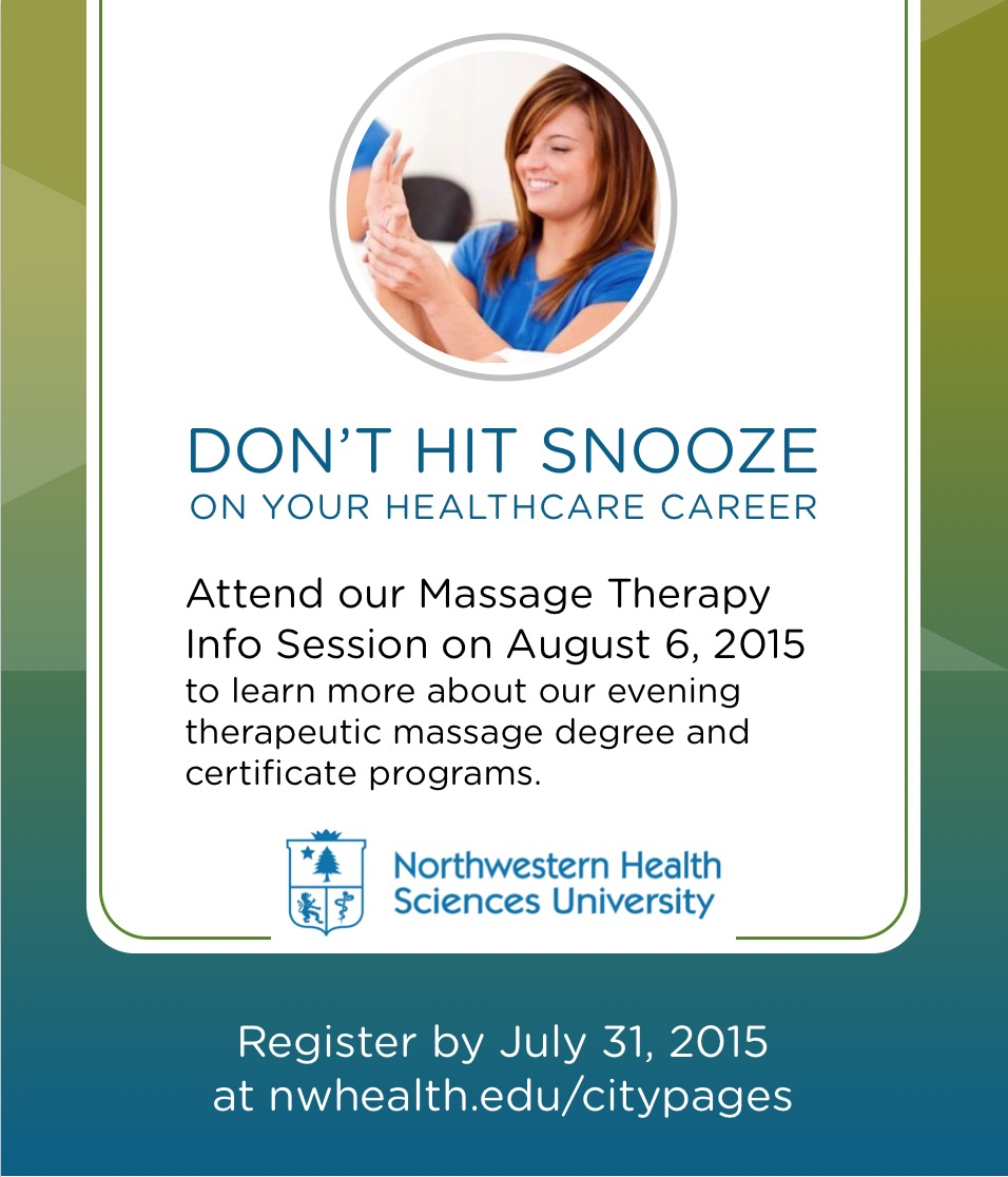 Don't hit snooze on your healthcare career. - PRINT AD FOR MASSAGE THERAPY INFO SESSIONS AT NORTHWESTERN HEALTH SCIENCES UNIVERSITY