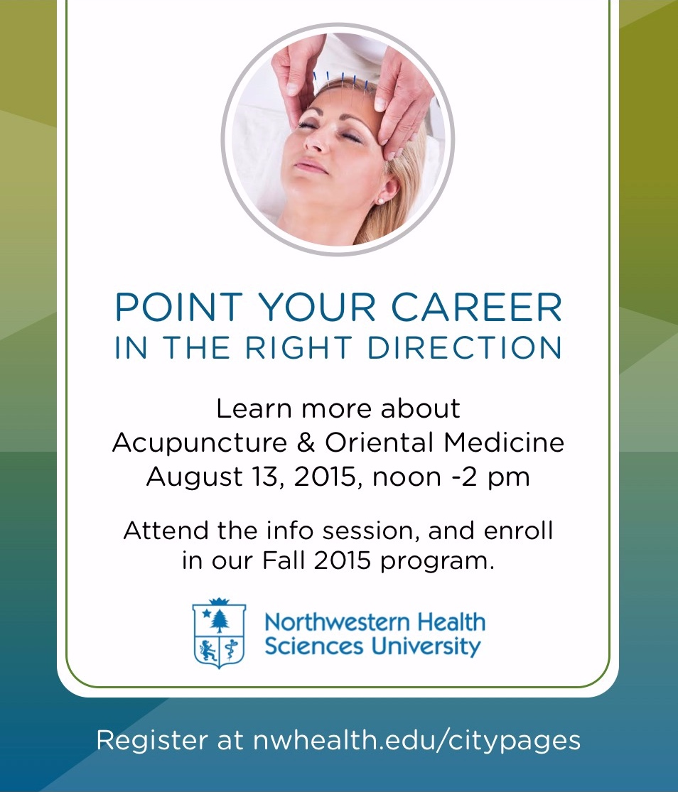 Point your career in the right direction. - PRINT AD FOR ACUPUNCTURE INFORMATION SESSIONS AT NORTHWESTERN HEALTH SCIENCES UNIVERSITY