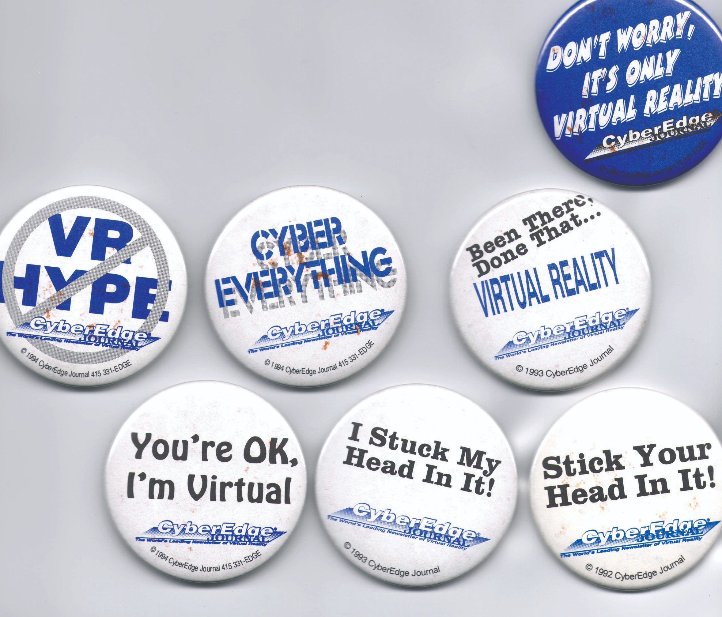 These buttons were given away at conferences and became quite the collectible.