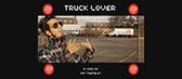 Truck Lover