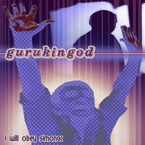 Gurukingod: I will obey Simonac