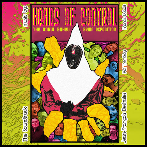 Heads of Control: The Gorul Baheu Brain Expedtion • The Soundtrack